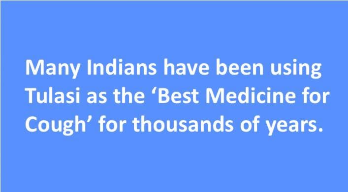 Many #Indians have been using #Tulasi as the '#Best #Medicine for #Cough' for #thousands of #years.