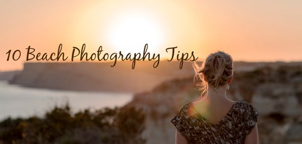 10 Beach Photography Tips – Sammantha Futcher