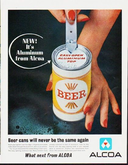 """Description: 1963 ALCOA ALUMINUM vintage magazine advertisement """"Beer cans"""" -- New! It's Aluminum from Alcoa ... Beer cans will never be the same again -- Size: The dimensions of the full-page advertisement are approximately 10.5 inches x 13.5 inches (26.75 cm x 34.25 cm). Condition: This original vintage full-page advertisement is in Excellent Condition unless otherwise noted."""