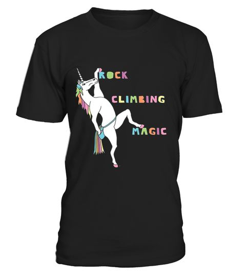 """# Rock Climbing Magic Unicorn .  100% Printed in the U.S.A - Ship Worldwide*HOW TO ORDER?1. Select style and color2. Click """"Buy it Now""""3. Select size and quantity4. Enter shipping and billing information5. Done! Simple as that!!!Tag: rock music, rock climbing, rock, musician, music lover, rock n roll"""