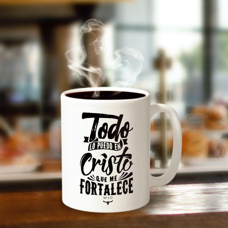 Todo lo puedo en Cristo que me fortalece. Flp. 4:13  ;) #Dios #Jesús #God #Cartel #typography #Heaven #FelizDia #Happyday #positive #Taza #Coffee #mug #confianza #fortaleza #cristo #todolopuedoencristo #positivismo
