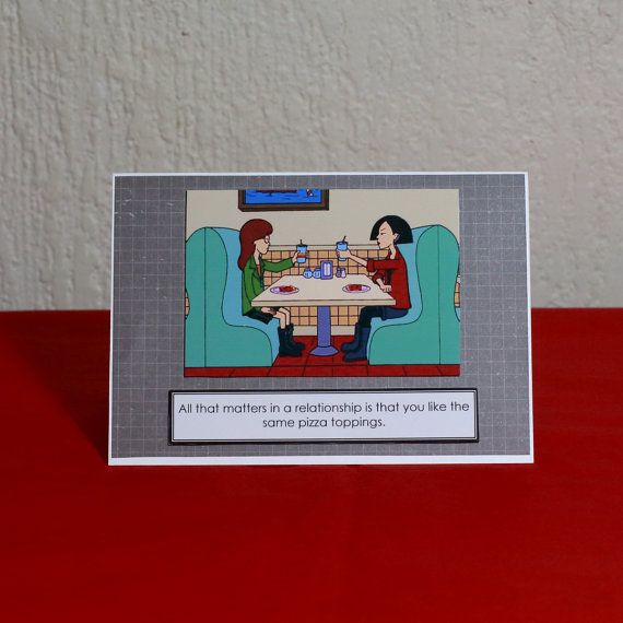 Good Pizza  Good Relationships Daria Greeting Card by HoneysDead