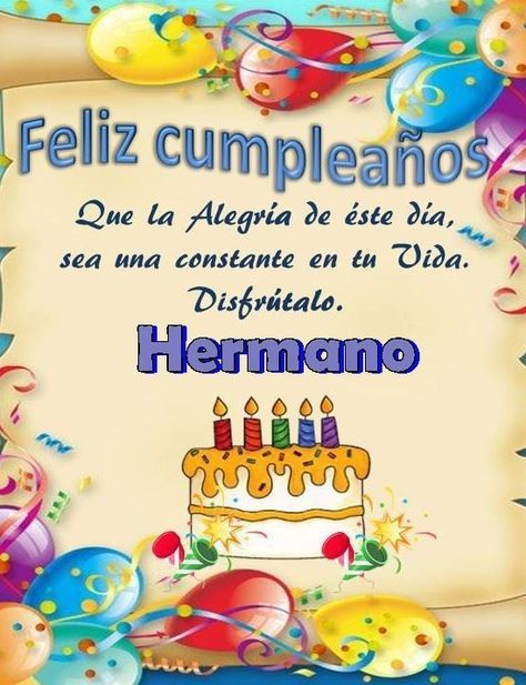 30 best Feliz Cumpleaños Hermano images on Pinterest Happy brithday, Anniversary cards and