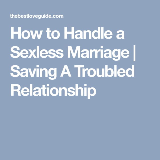 How to Handle a Sexless Marriage | Saving A Troubled Relationship