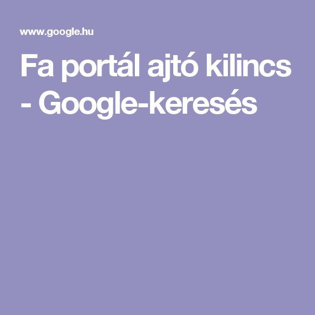 Fa portál ajtó kilincs - Google-keresés