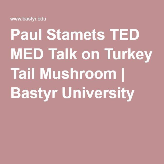 Paul Stamets TED MED Talk on Turkey Tail Mushroom | Bastyr University