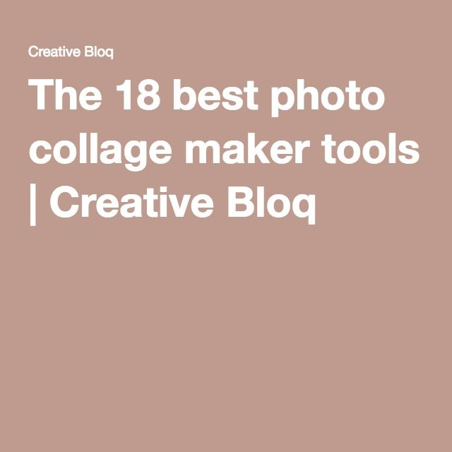 The 18 best photo collage maker tools   Creative Bloq