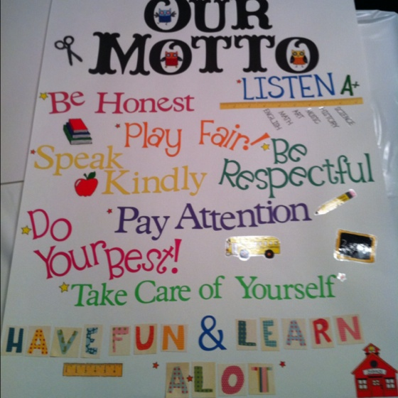 Classroom Motto Ideas ~ I made my own motto poster for classroom
