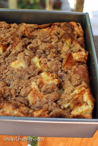 *Add strawberries!! I cut the sugar in half too* Cinnamon Streusel Baked French Toast with a delicious cinnamon sugar crust