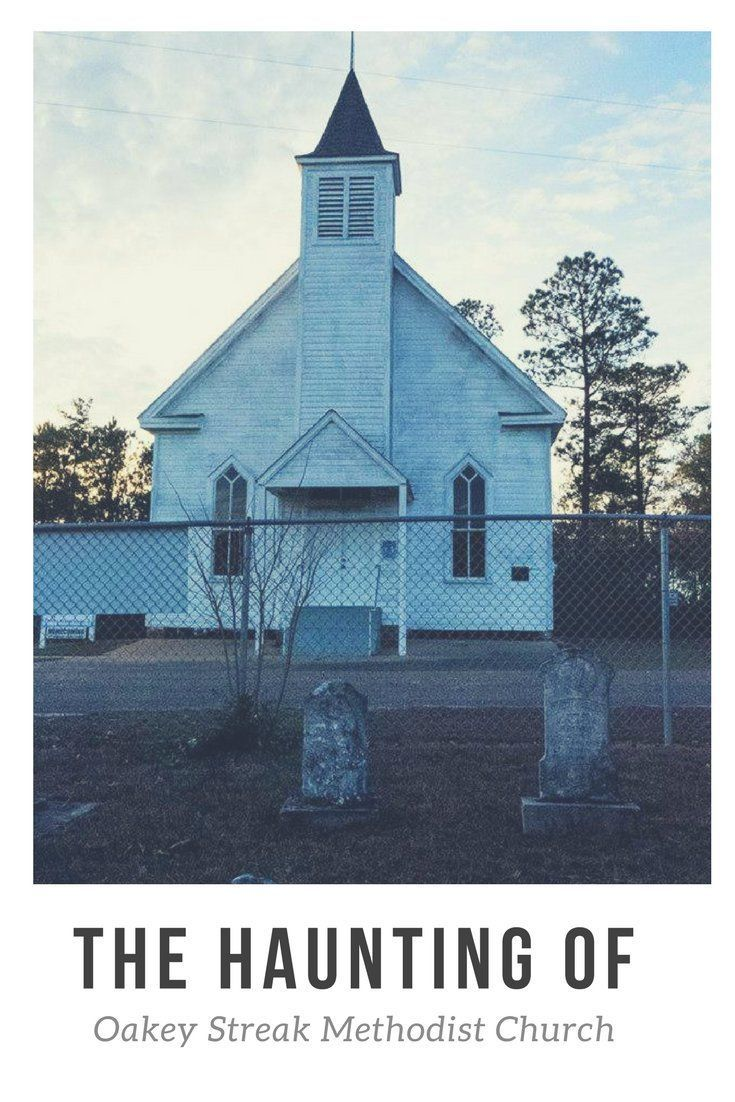 The Haunting of Oakey Streak Methodist Church in Red Level Alabama #ghosts  #paranormal #haunted