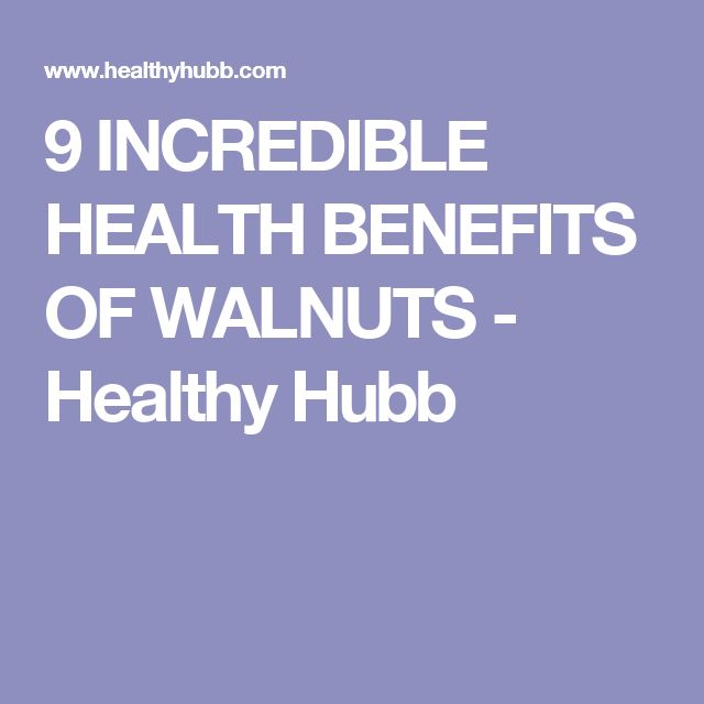 9 INCREDIBLE HEALTH BENEFITS OF WALNUTS - Healthy Hubb