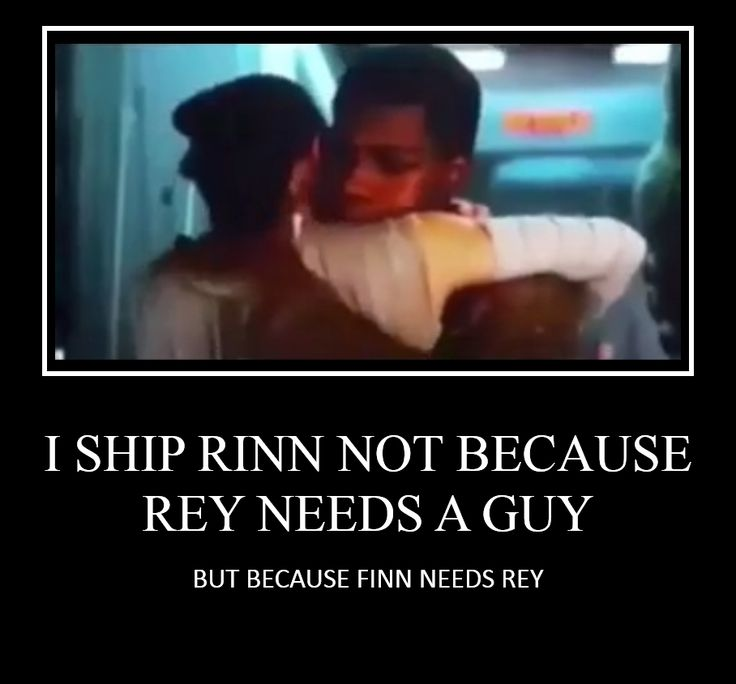 Just so yall know! <--they need each other <<< there is no NEED about it. Finn loves her, you can tell by how determines he is to save her in the five times he either pulls her away, runs after her, or step between her and danger. And Rey loves him you can tell in the way she reacts when he comes back for her- the first person to do so in her whole life- and by the way she struggles to leave him. They don't NEED each other. They LOVE each other... and there is a HUGE difference.