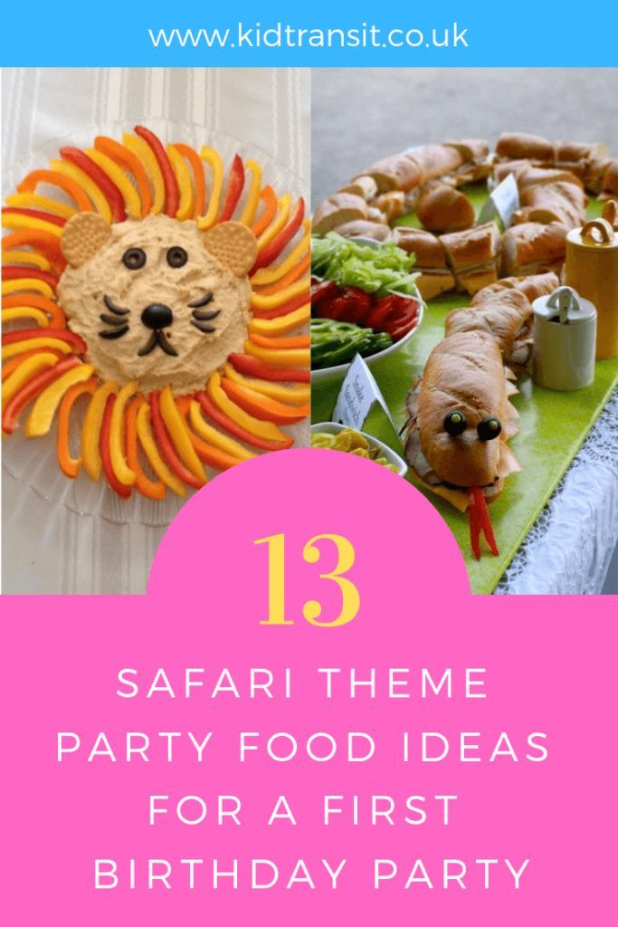 Party Food And Drink Ideas For A Safari Theme First Birthday Party Safariparty Safari Firs Safari Theme Party Food Animal Birthday Party Wild Birthday Party