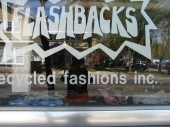 Flashbacks, recycled fashions inc.: my favorite second-hand clothing store; been shopping there since I was 15! (a good 12 years!)