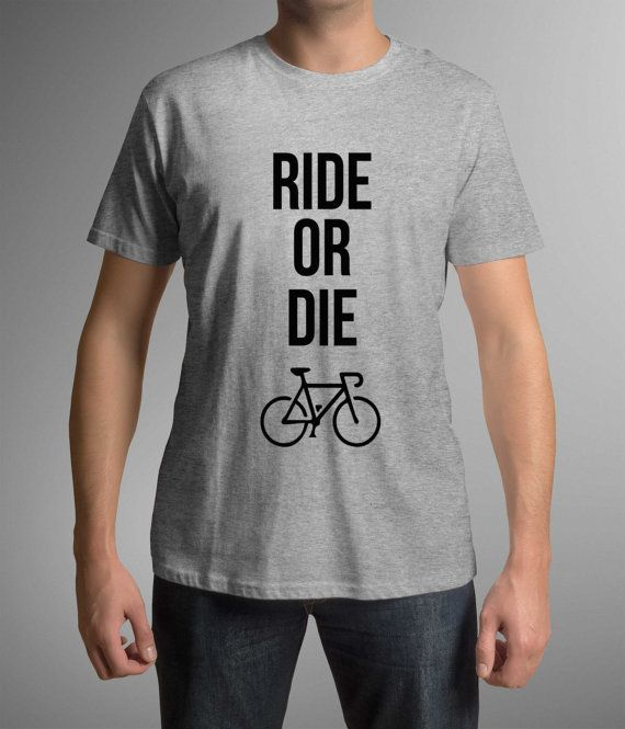Great t-shirt with print, Ride or die, Sports t-shirt! Funny t-shirt! Gift Idea, riders tops, workout shirts, sports fun