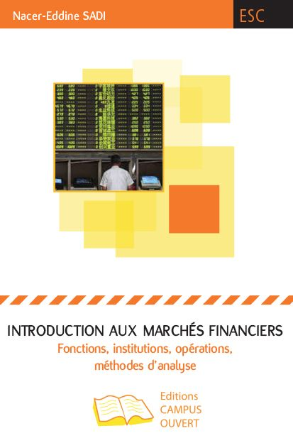 Introduction aux marchés financiers : fonctions, institutions, opérations, méthodes d'analyse | 134.53 SAD