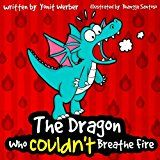Free Kindle Book -   Children's Book: The Dragon Who Couldn't Breathe Fire (funny bedtime story collection)