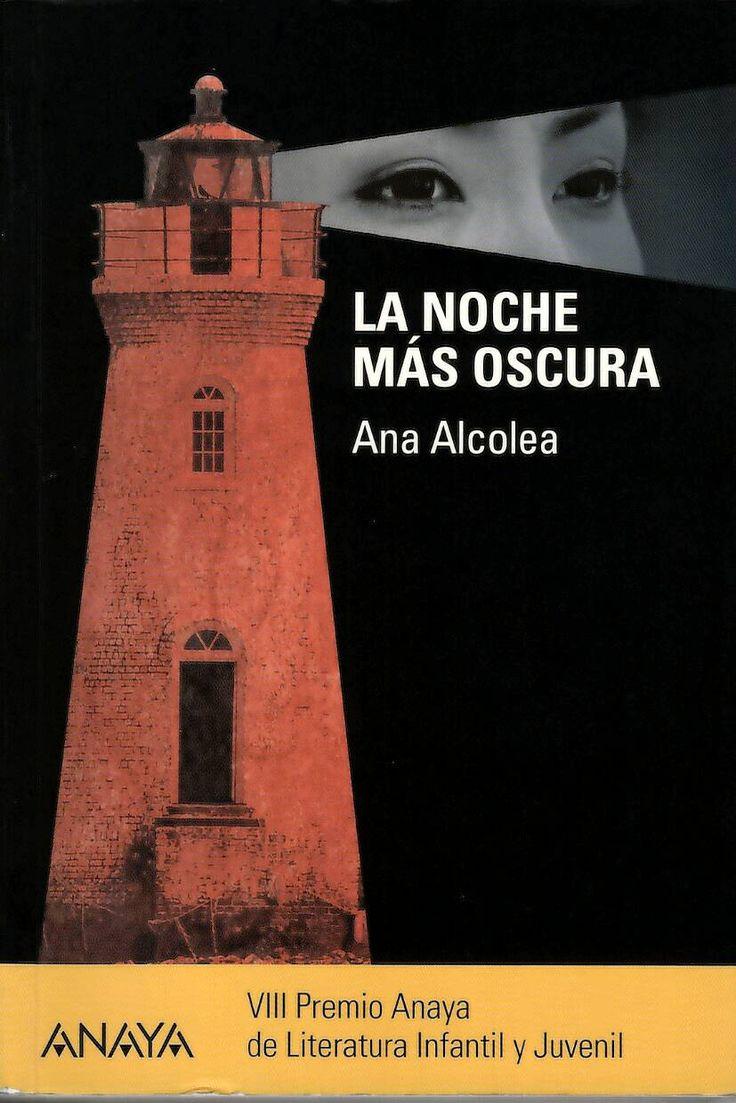 La noche más oscura / Ana Alcolea http://absysnetweb.bbtk.ull.es/cgi-bin/abnetopac01?TITN=543300