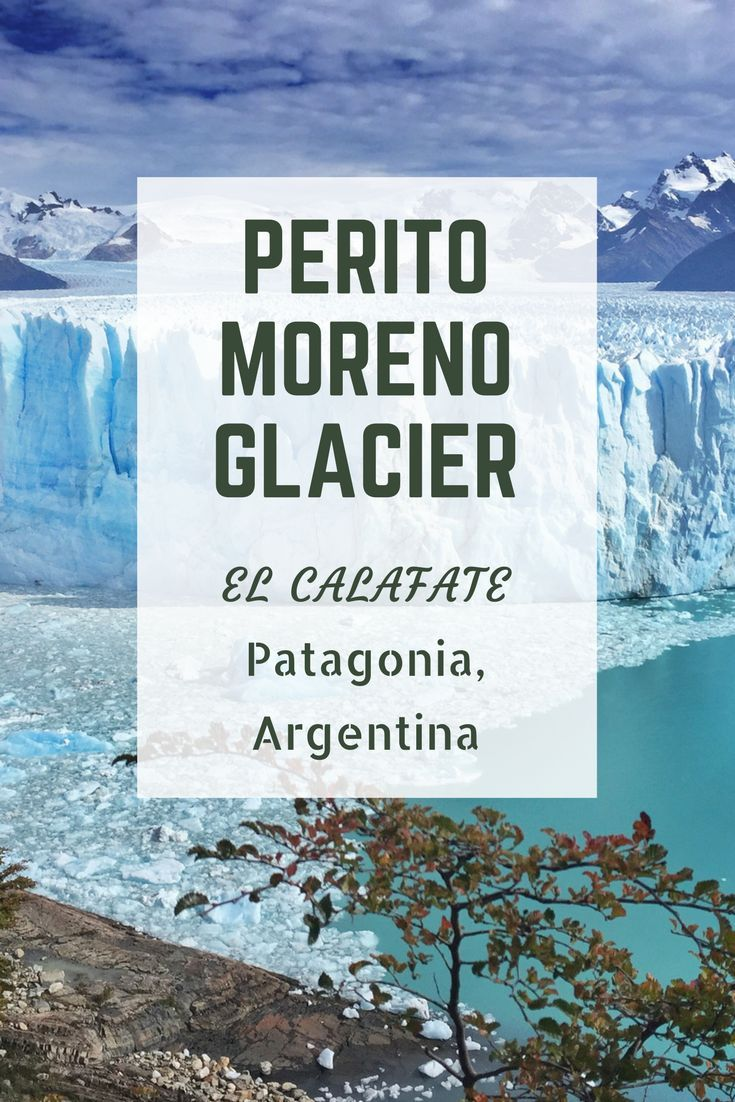 The Ultimate Guide to Perito Moreno Glacier in El Calafate, Argentina. Should you go with a tour group or individually DIY? #travel #patagonia #traveltips #travelhacks