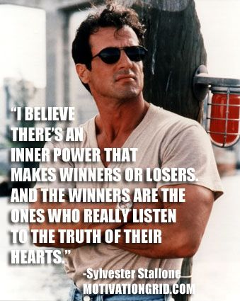 Motivational Quote Image - Sylvester Stallone - http://motivationgrid.com/images-17-inspirational-celebrity-quotes/