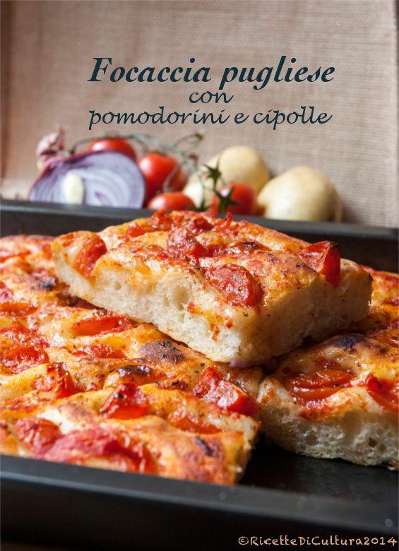 Ricette di Cultura: La focaccia pugliese di Simona e... più Cibus per tutti! - Focaccia from Puglia, Italy, with small tomatoes and onion