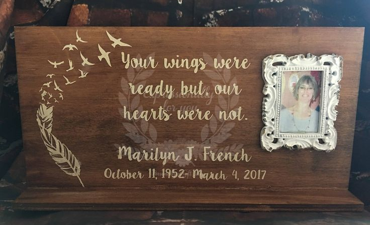 Your wings were ready but our hearts were not memorial plaque by Expressionallyforyou on Etsy