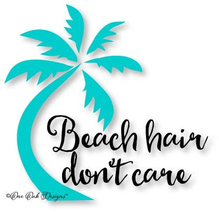 Palm Tree Beach Hair Don T Care Svg File Vector Pdf Eps