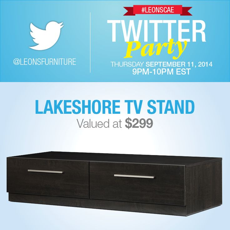 Twitter Party Over $3000 in prizing (Lakeshore TV Stand)