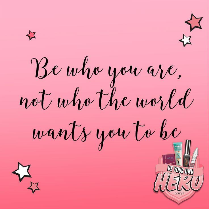 Always be yourself xx #beyourownhero