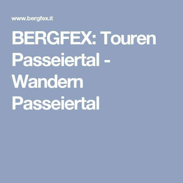 BERGFEX: Touren Passeiertal - Wandern Passeiertal