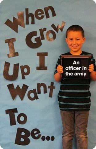 """When I Grow Up"" student photo idea. Maybe fir kindergarten or 8 th grade??"