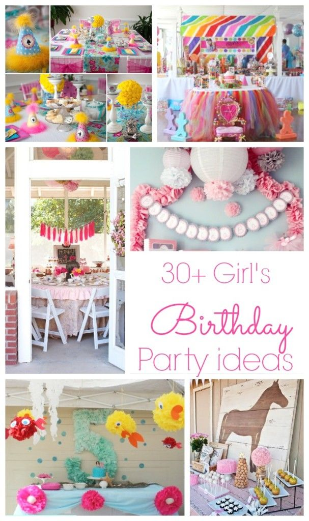 30+ Girl Birthday Parties - these are all so cute!!! Could easily tweak for a boy