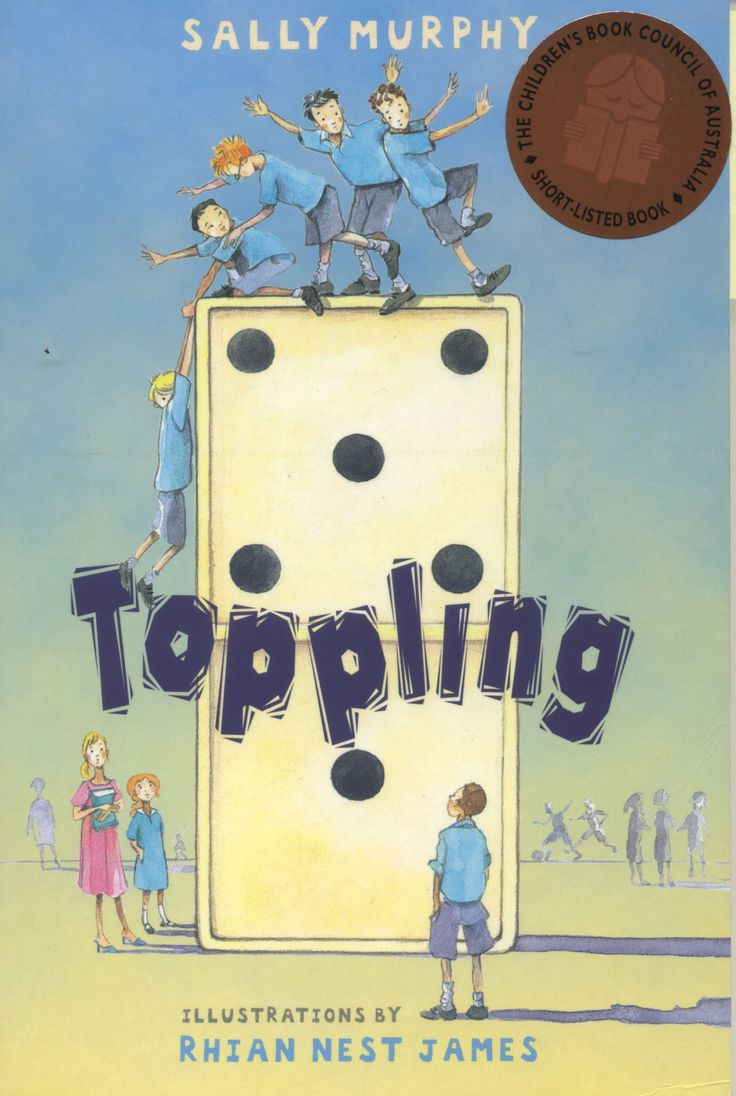 Toppling by Sally Murphy CBCA Shortlist 2011 Young Readers.  FREE Unit of Work for Ages 8-12