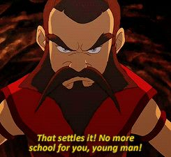 """""""That settles it! No more school for you, young man!"""" Avatar: the Last Airbender…"""