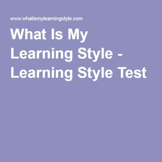 What Is My Learning Style - Learning Style Test 1
