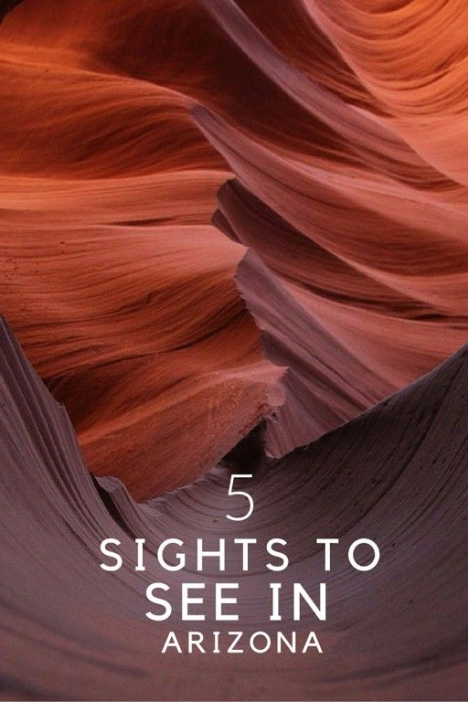 5 Sights to See in Arizona- whether you take the kids or not.