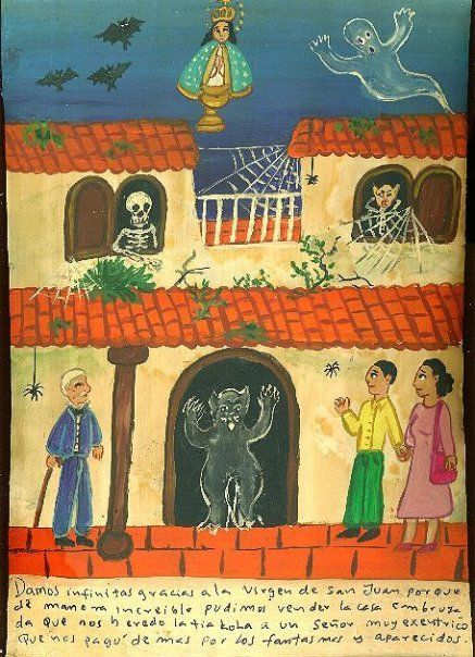 Благодарим Пресвятую Деву Сан-Хуанскую, что нам невероятным образом удалось продать эксцентричному сеньору проклятый дом, доставшийся нам в наследство от тётки. Сеньор заплатил даже больше, узнав о призраках и привидениях.
