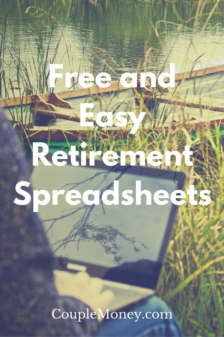 Get free and easy to use retirement spreadsheets to help you plan