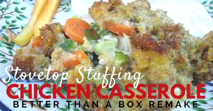Don't you hate when those old comfort food recipes don't jive with your efforts to be more healthy? Starting with this creamy stovetop stuffing chicken casserole, here's how to make those old recipes even better than the box!
