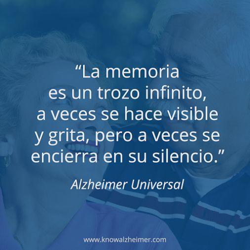 Nos ha encantado esta frase que hemos visto en el Facebook de Alzheimer…
