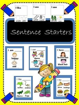 Sentence StartersThis is a must have, multipurpose bundle. Included in this group are sentence starters in 8 categories. CategoriesI am _________  (emotions included are: sad, happy, embarrassed, frustrated, excited, jealous, mad, glad, sick, worried, tired and pleased)I have__________- (brown, black, blonde and red hair,  and blue, green and brown eyes)I see_______-(outside includes trees, cars, clouds, green grass, flowers, houses and buildings.