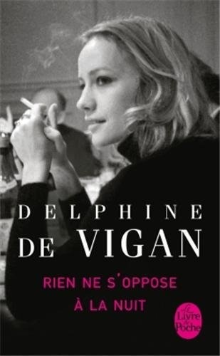Rien ne soppose à la nuit de Delphine Vigan (de), http://www.amazon.fr/dp/2253164267/ref=cm_sw_r_pi_dp_HuFtrb16SE0KB Prix du roman Fnac 2011  - Prix Renaudot des lycéens 2011  - Prix roman France Télévisions 2011 - Grand prix des lectrices de Elle 2012