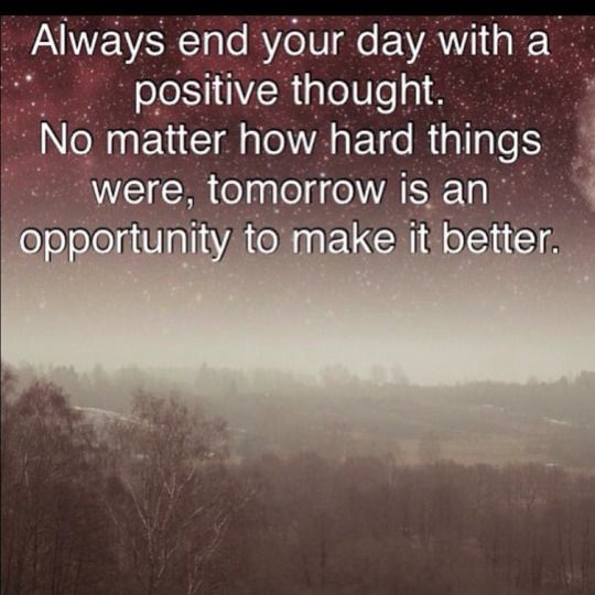Remember Mom Quotes: Always End Your Day With A Positive Though! Budurl.com