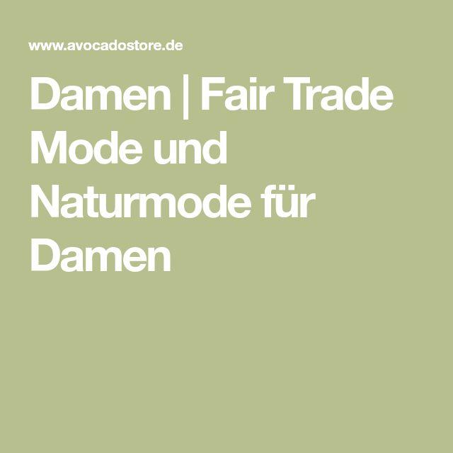 Damen   Fair Trade Mode und Naturmode für Damen