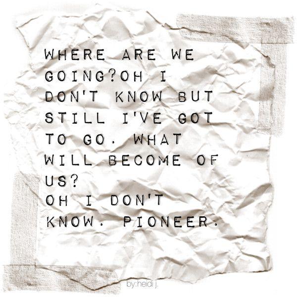 """""""Pioneer."""":"""