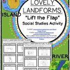 LOVELY LANDFORMS: Lift the Flap Fun! Social Studies Kindergarten / First Grade