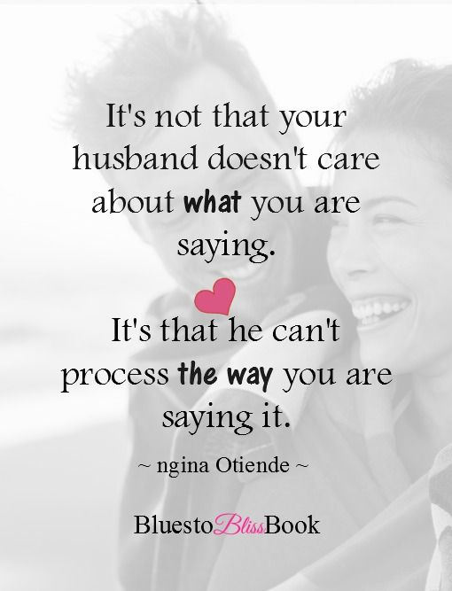 This is true in many cases: it's not what you are saying, its how (and when) you are saying it.  I DID NOT understand the basic principles of communication in marriage, so i made a big mess! In my book Blues to Bliss, i share my journey and many other important lessons needed for a healthy relationship. Click through to get a free chapter.