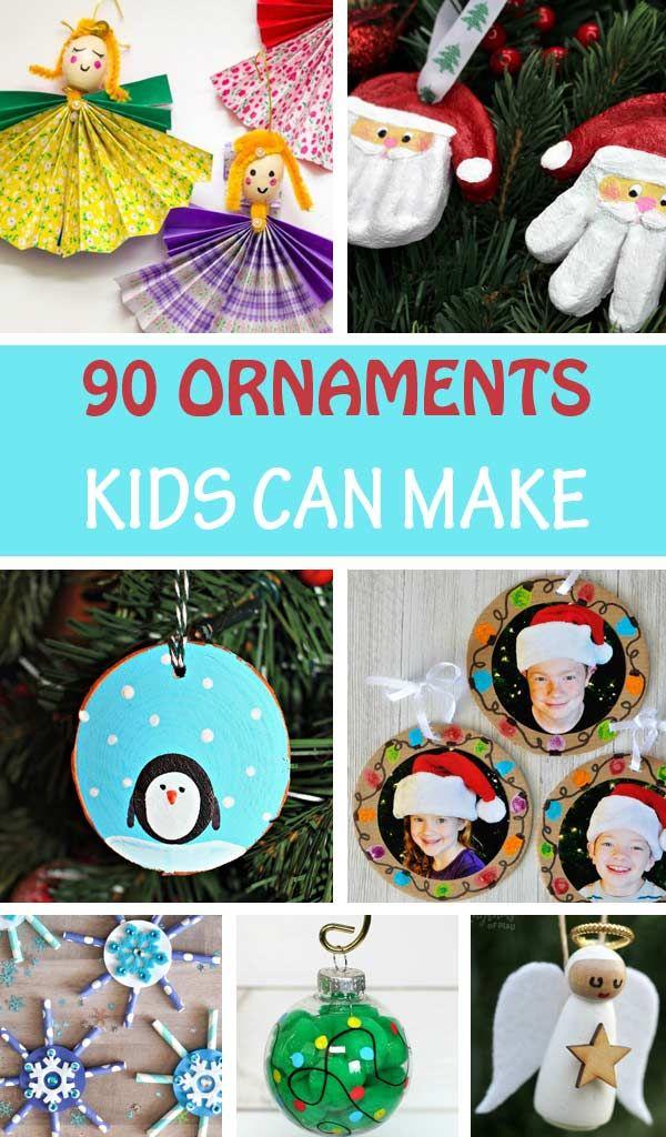 90 Christmas Ornaments Kids Can Make Easy Kid Made Ornaments Kids Christmas Ornaments Kids Ornaments Preschool Christmas