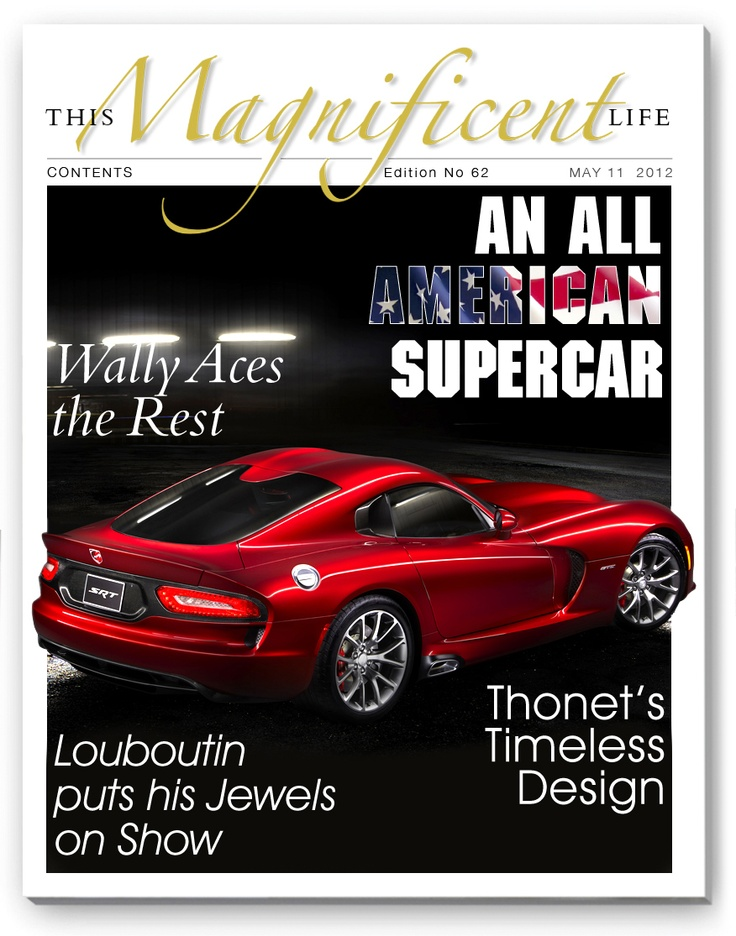 The latest issue of thismagnificentlife.com has the new Wally Ace, a tiptoe through the Louboutin exhibition in London and Detroit's latest supercar.