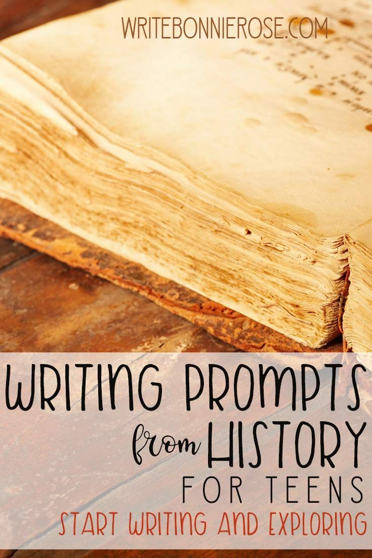 FREE Writing Prompts from History for Teens. Five new writing prompts from history for teens posted. Come check them out! - WriteBonnieRose.com